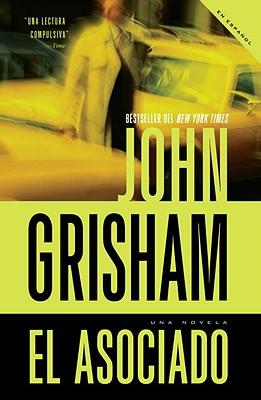 El asociado/ The Associate By Grisham, John