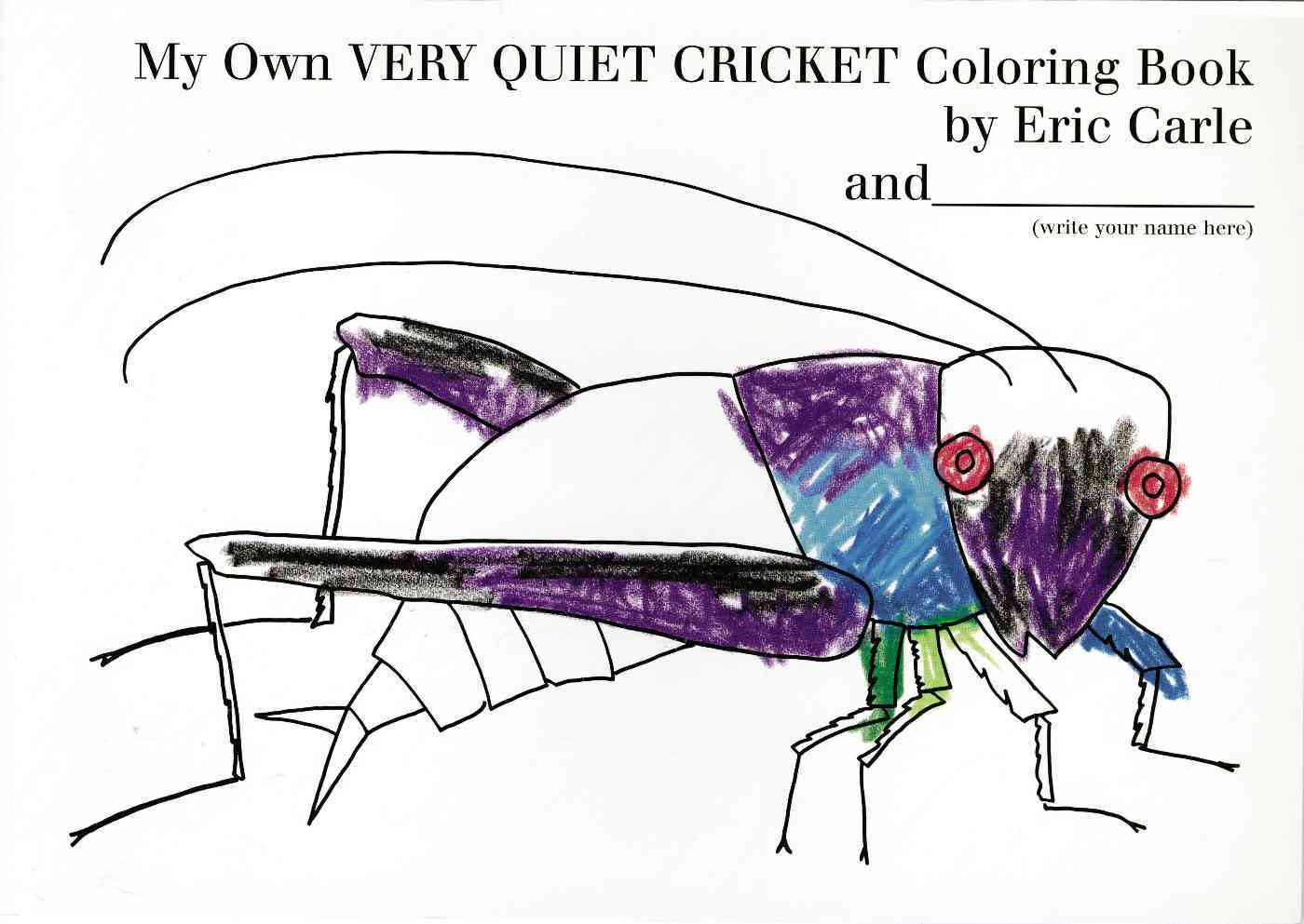 My Own Very Quiet Cricket Coloring Book By Carle, Eric
