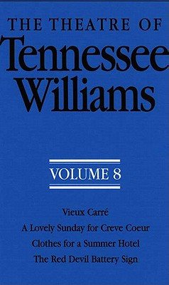 New Directions Publishing Corporation The Theatre of Tennessee Williams: Vieux Carre/A Lovely Sunday for Creve Coeur/Clothes for a Summer Hotel/The Red Devil Battery at Sears.com